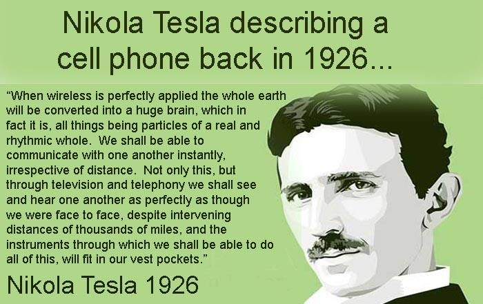 Nikola Tesla describing a cell phone as far back at in 1926 - imagine.