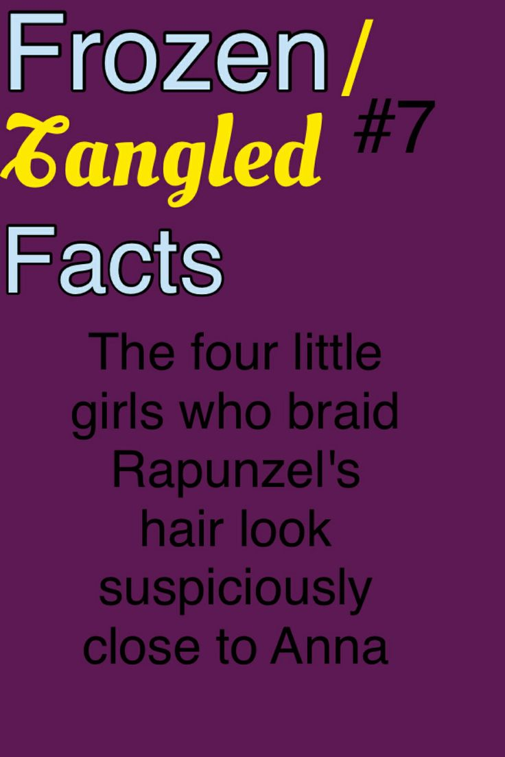 """Frozen Facts #7 @Cassia Reeves Short one day we were watching tangled and haddie said, """"Look, little Anna's!"""""""