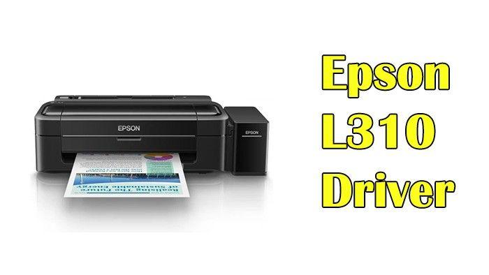 Driver Printer Epson L310 Download Epson Printer Drivers