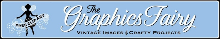 *The Graphics Fairy LLC*  great graphics and ideas of what to do with them - need to remember!!!