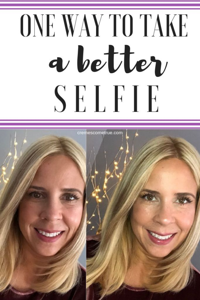 How To Take A Better Selfie Selfie Tips Taking Good Selfies How To Look Better