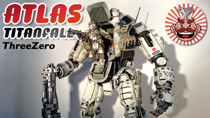 ThreeZero Titanfall ATLAS - UNBOXING & REVIEW - Monsieur Toys