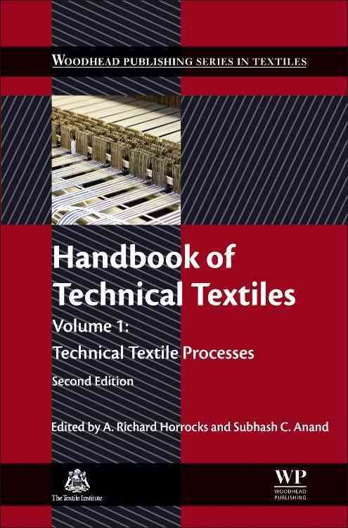 Handbook of Technical Textiles: Technical Textile Processes