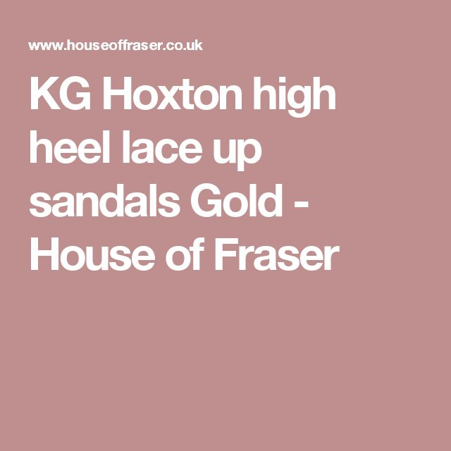 KG Hoxton high heel lace up sandals Gold - House of Fraser