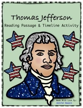 "**Free- Please leave feedback. I want to know what teachers think of my work. This freebie includes two pieces… a reading passage about Thomas Jefferson and a timeline activity for students to complete after reading.   This is a very small part of my ""Declaration of Independence: Common Core Reading, Writing, and Social Studies Unit"". Check out the full product in my store!"