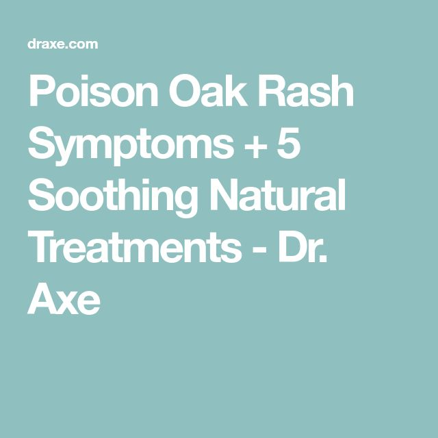 Poison Oak Rash Symptoms + 5 Soothing Natural Treatments - Dr. Axe