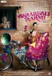 Anaarkali of Aarah (2017) Full Hindi Movie –  Online Free Movie