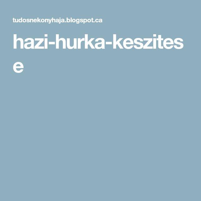 hazi-hurka-keszitese