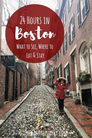 24 Hours in Boston // Where to Eat in Boston // Where to Stay in Boston // What to Do in Boston
