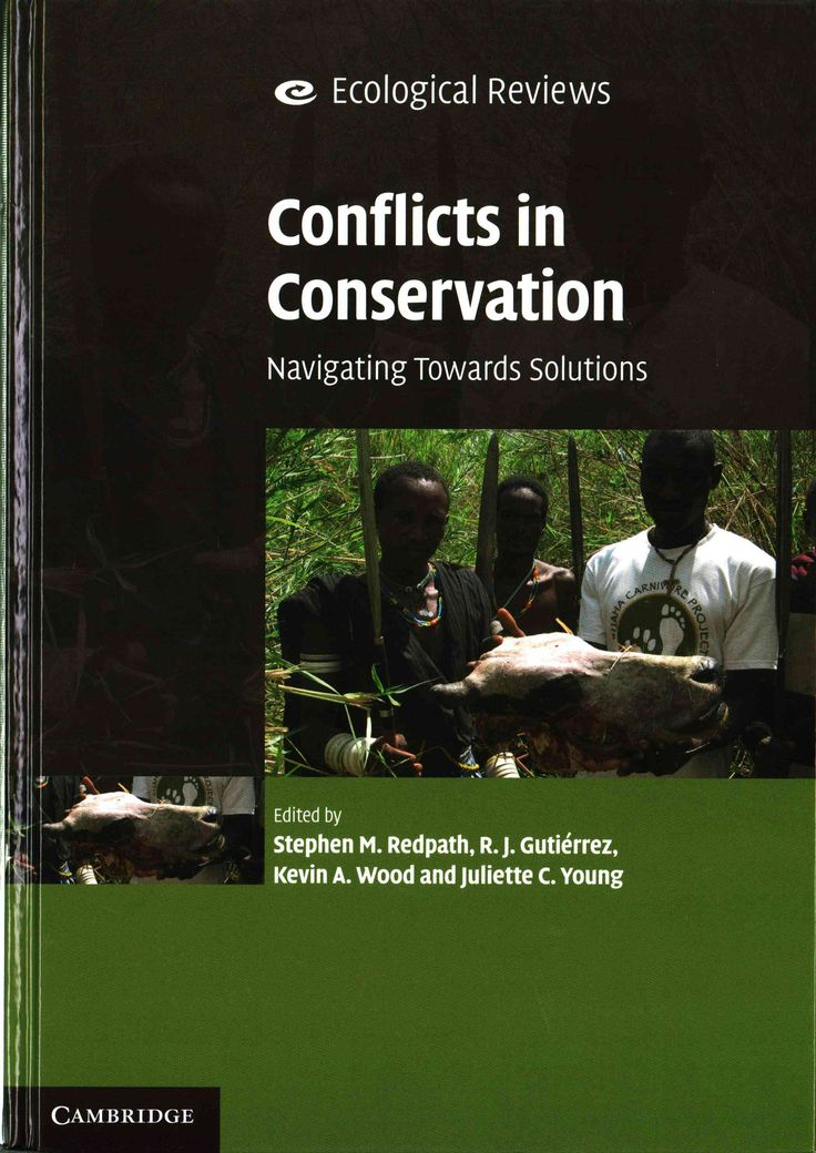 Conflicts in Conservation: Navigating Towards Solutions