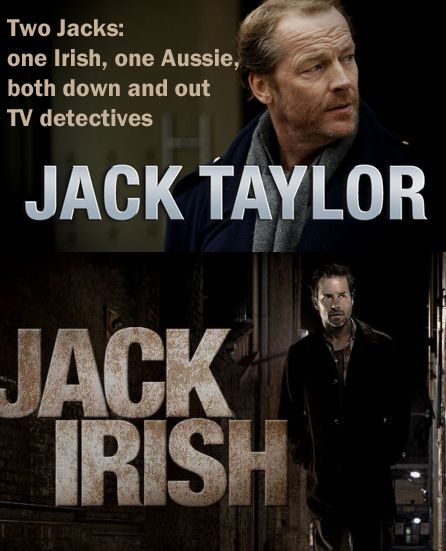 Where to watch Jack Taylor and Jack Irish TV series. Iain Glen and Guy Pearce.
