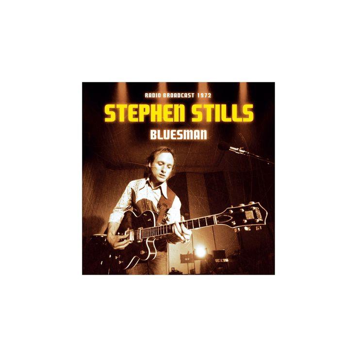 Stephen stills - Bluesman:Radio broadcast (CD)