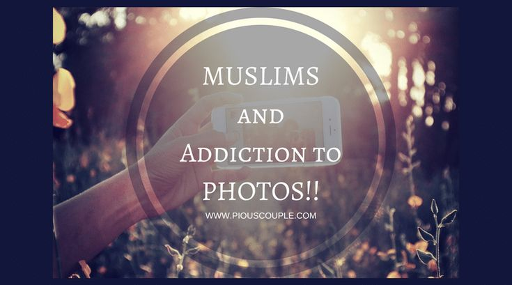 I am sure a typical Muslim will agree that elders in our family used to hardly click pictures. If you go around some old pictures in your house you will hardly find pictures taken by your parents or grandparents. The only pictures one might see is of a family gathering and almost all pictures had [É]