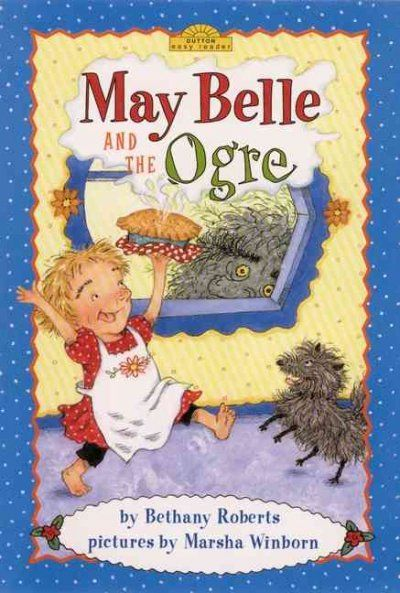 May Belle and the Ogre - King County Library System