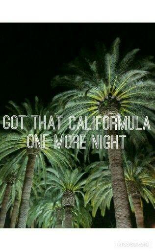 Blackbear singer - califormula Got that Califormula One more night