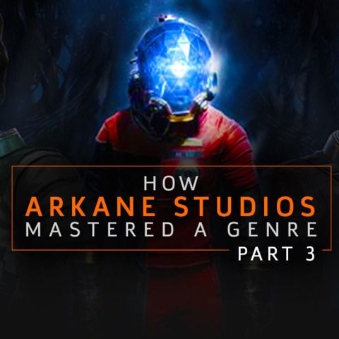Failure To Fame: How Arkane Studios Mastered A Genre