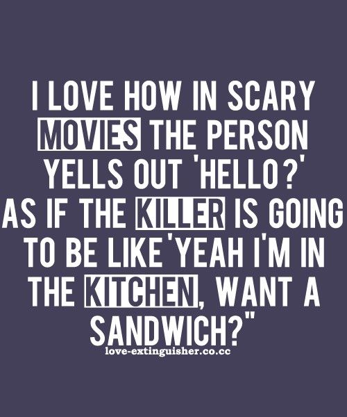 lol: Quotes, Scary Movies, Funny Stuff, So True, Funnies