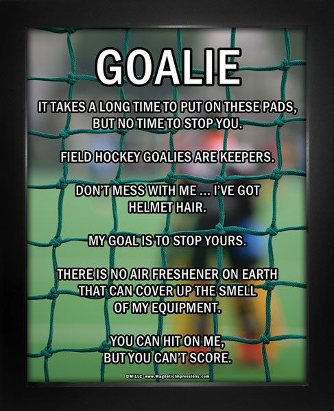 """Field Hockey Goalie Poster Print features a goalkeeper in action. """"Don't mess with me … I've got helmet hair,"""" is just one funny motivational saying on this field hockey poster. Decorate your wall and"""
