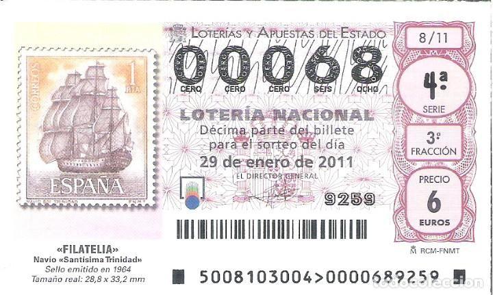1 DECIMO LOTERIA DEL SABADO - 29 ENERO 2011 - 8/11 - FILATELIA - SELLOS - NAVIO SANTISIMA TRINIDAD - Foto 1