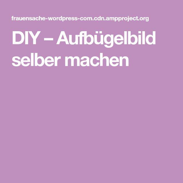 DIY – Aufbügelbild selber machen