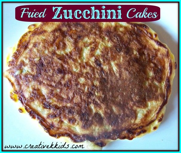 Fried Zucchini Cakes--vegetable side dish that my kids love (when they were little, I would tell them it was scrambled eggs.)