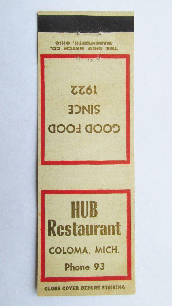 Hub Restaurant - Coloma, Michigan 20 Strike Matchbook Cover MI Matchcover