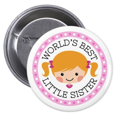 """Worlds best little sister cartoon girl blond hair button. Cute pinback button / pin featuring a little cartoon girl with blond hair tied up in pigtails with pink bows. Text """"World's best little sister"""". Around is a round, pink border with polka dots. Also available in a version for big sisters."""
