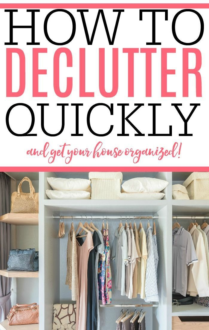 Get Your Home Organized And Clutter Free Quickly Check Out These Fantastic Tips On How To Declutter Fast House Will Look Feel Cleaner