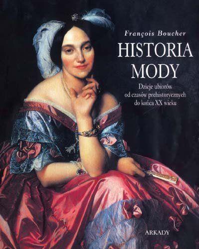 Historia mody -   Boucher Francois , tylko w empik.com: . Przeczytaj recenzję…