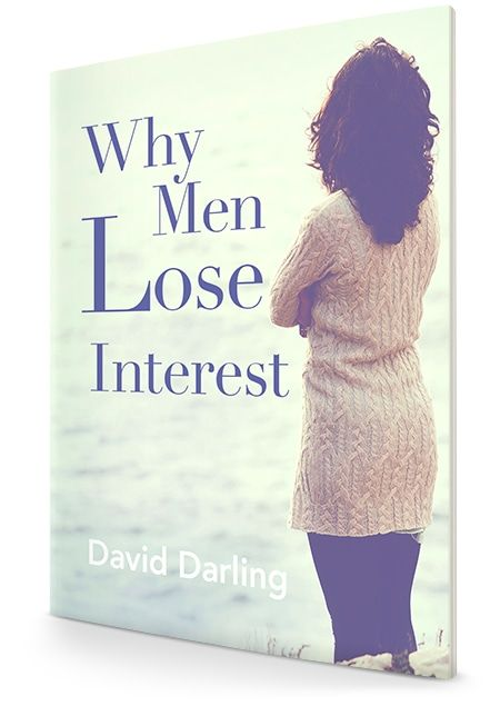Why Men Lose Interest - CLICK FOR FREE EBOOK