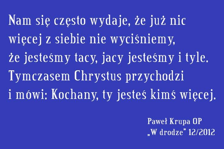 Paweł Krupa OP o Wcieleniu #cytat #Wdrodze