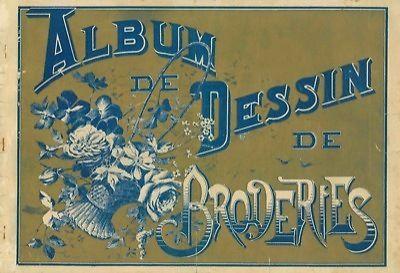 Album DE Dessin DE Broderies Album Pour Ouvrages EN Broderies EN Tous Genres