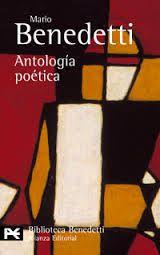 Resultado de imagen de antologia poetica mario benedetti