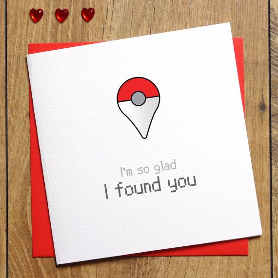 Pokemon Go Card - I'm so glad I found you Card - Love Card - Anniversary Card - Etsy - Jessica Scissorhands