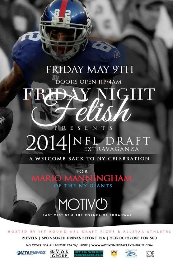 ➨ TONIGHT: ★NFL Draft Party★ at MOTIVO hosted by ★★NY Giants, Celebs, Models★★ & Top Draft Picks. Welcome Back to NY Giants Bash for Mario Manningham | No Cover | 4Bttls 500