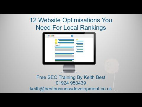 SEO Wakefield - 12 Optimisations For Local Ranking Part 1 - Local SEO Op...