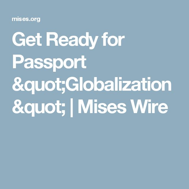 """Get Ready for Passport """"Globalization"""" 