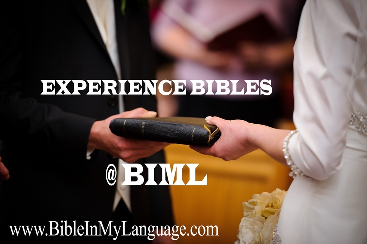 EXPERIENCE BIBLES @ BIML / BIBLE IN MY LANGUAGE