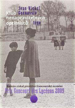 Jean-Michel Guenassia - Klub nenapravitelných optimistů (Le Club des Incorrigibles Optimistes)