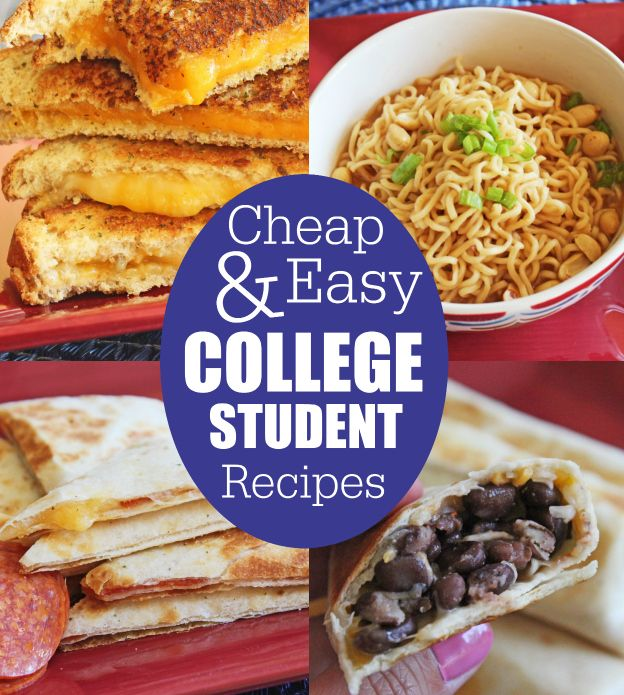 30 Easy Recipes For College Students Student Recipes Easy College Meals College Meals