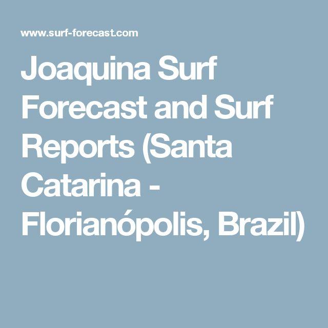 Joaquina Surf Forecast and Surf Reports (Santa Catarina - Florianópolis, Brazil)