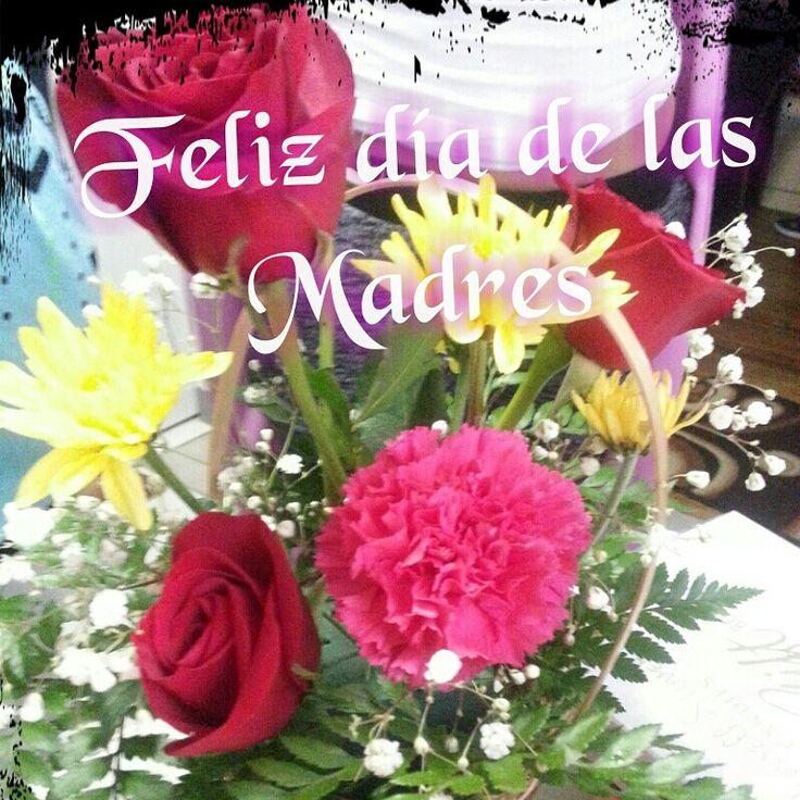Felicidades a las Madres en su día