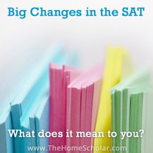 There are big changes in the SAT. What does it mean to you? Let me explain the differences in the new SAT sections for you. #homeschool #HomeScholar