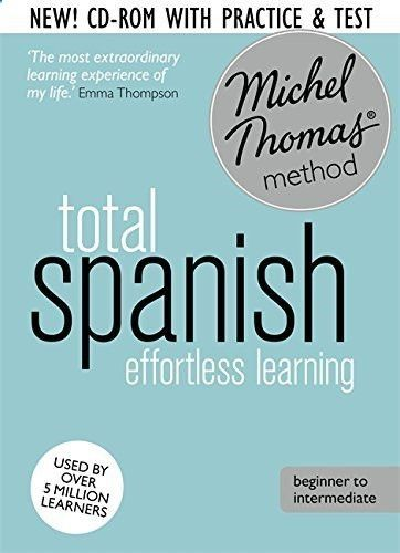 Total Spanish: Revised (Learn Spanish with the Michel Thomas Method) (A Hodder Education Publication)