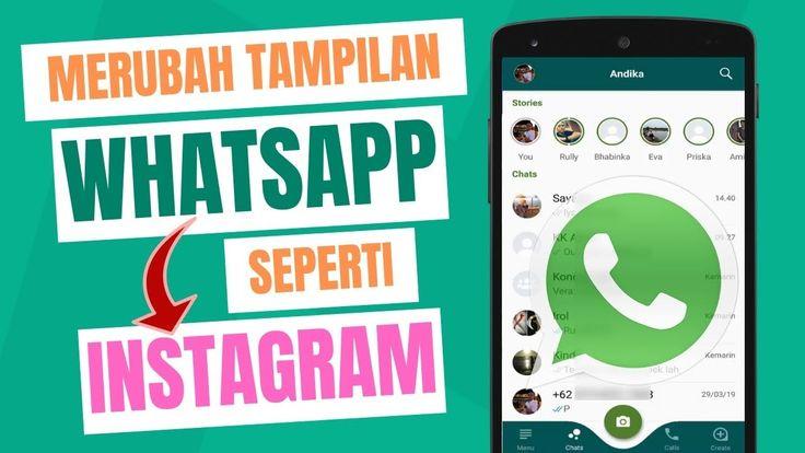 Cara Merubah Tampilan Whatsapp Seperti Instagram Video Aplikasi Science