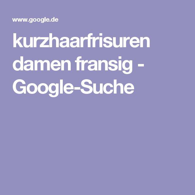 kurzhaarfrisuren damen fransig - Google-Suche