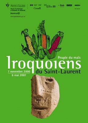 Iroquoiens du Saint-Laurent, peuple du maïs, 2006