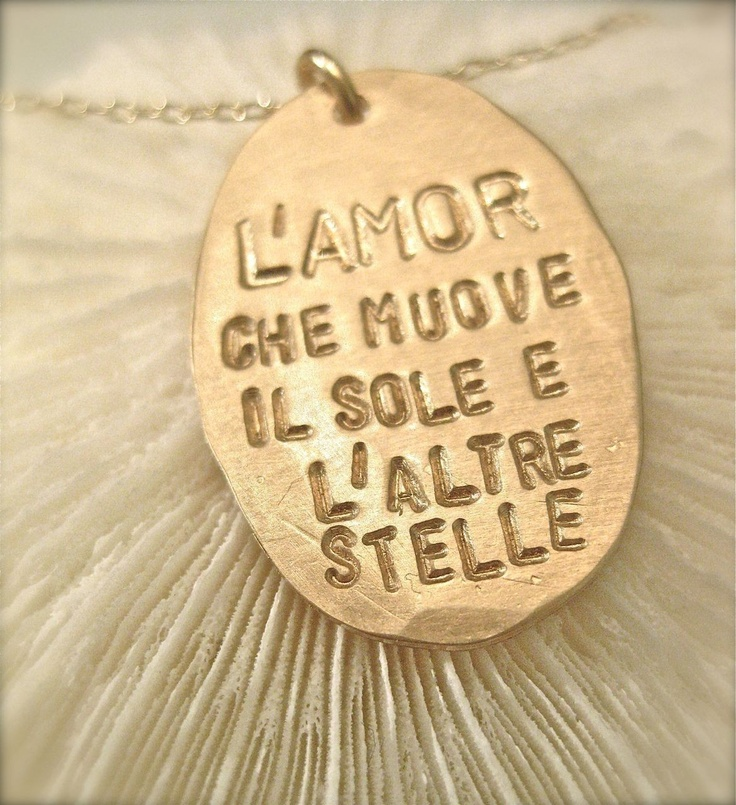 "Italian Quote Necklace - Dantes God in GOLD. ~ ""The love that moves the sun and the other stars"""