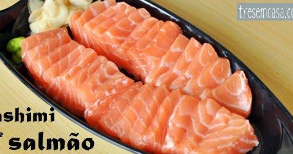 Um tutorial completo e definitivo de como fazer sashimi de salmão com fotos explicativas do passo a passo.