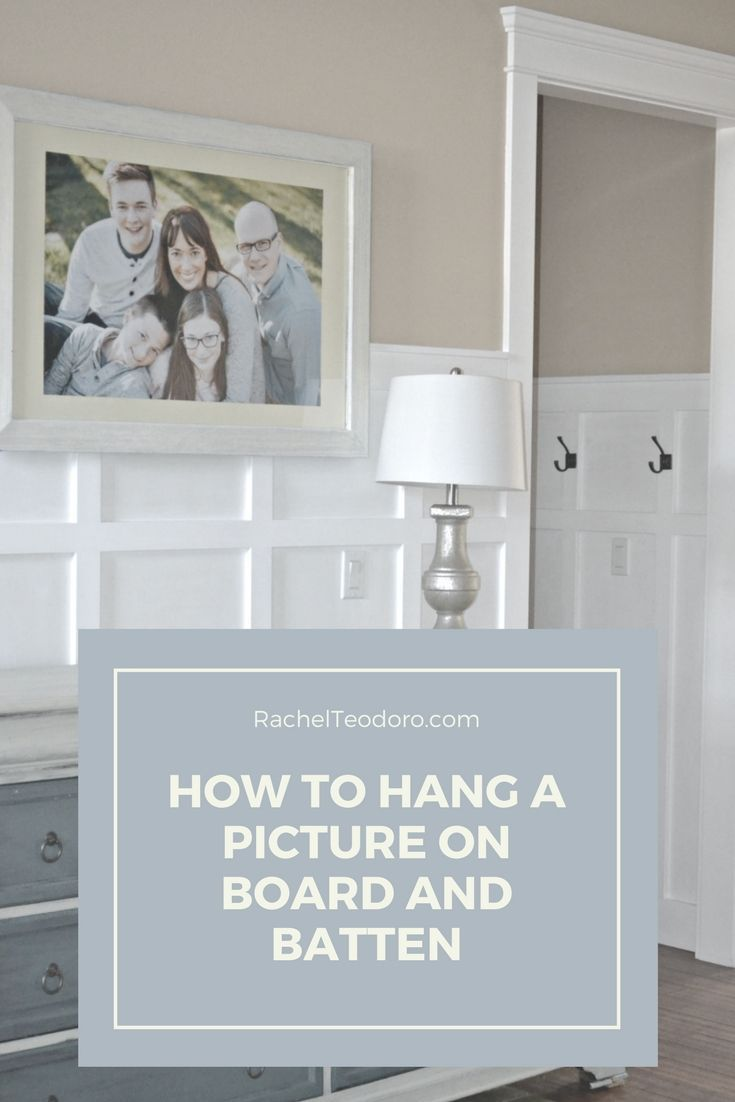 How to Hang a Picture on Board and Batten